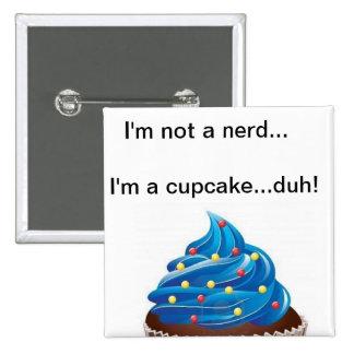 Not a Nerd Cupcake Buttons