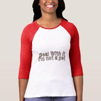 Not a Pet T-Shirt