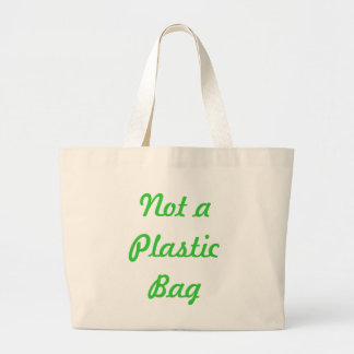 Not a Plastic Bag Tote Bag