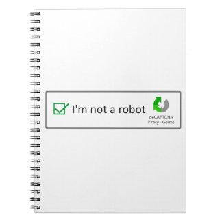 not a robot spiral notebook
