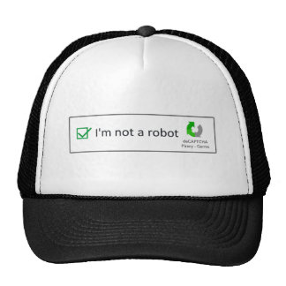 not a robot trucker hat