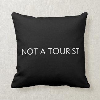 Not a Tourist Throw Pillow