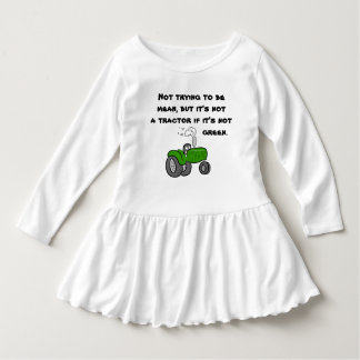 Not a tractor if it's not green. dress