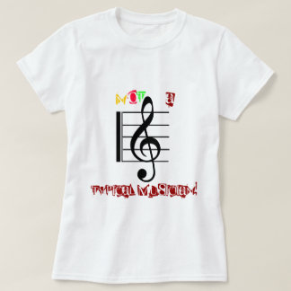 NOT A Typical Musician! T-Shirt