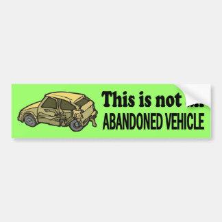 Not Abandoned Bumper Sticker