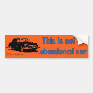 Not Abandoned Orange Bumper Sticker