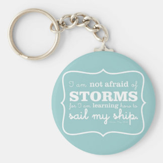 Not Afraid of Storms - Turquoise Basic Round Button Keychain