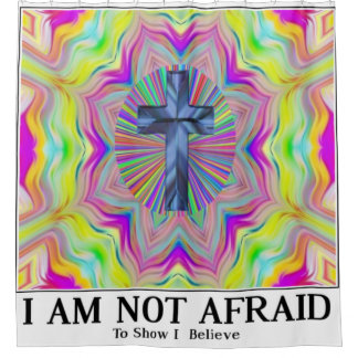 not afraid to show I believe cross shower curtain