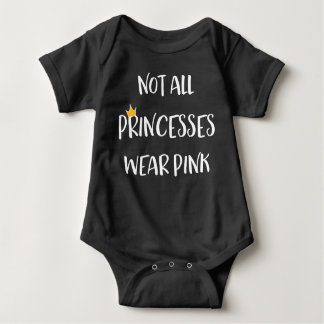 Not All Princesses Wear Pink Baby Bodysuit