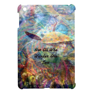 Not All Those Who Wander Inspirational Quote Case For The iPad Mini