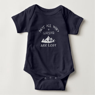 Not All Who Wander Are Lost Baby Bodysuit