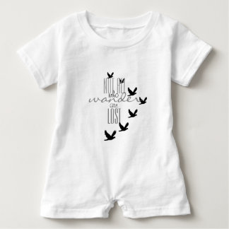 Not ALL Who Wander Are Lost Baby Romper