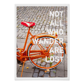 NOT ALL WHO WANDER ARE LOST Bicycle Typography Poster