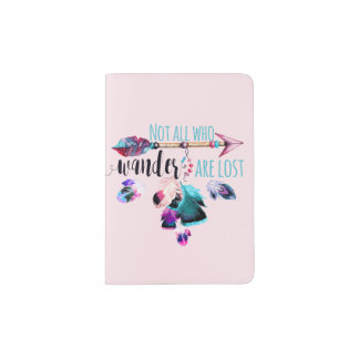 Not All Who Wander Are Lost Bohemian Wanderlust Passport Holder