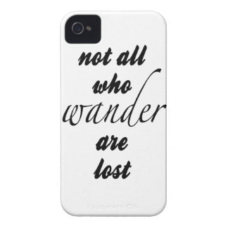 Not All Who Wander Are Lost Case-Mate iPhone 4 Cases