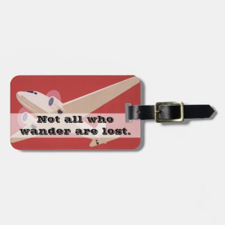 Not All Who Wander Are Lost | Jet Travel Adventure Luggage Tag