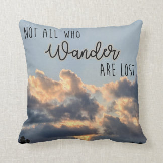 Not all who wander are lost pillow