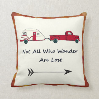 Not All Who Wander Are Lost Quote Trailer Caravan Throw Pillow