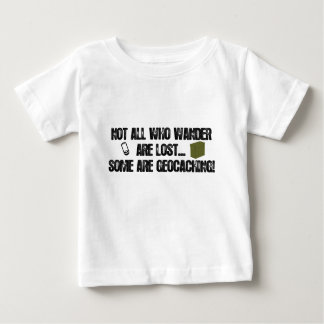 Not All Who Wander Are Lost... Tshirts