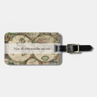 Not All Who Wander Are Lost Words | World Map Bag Tag