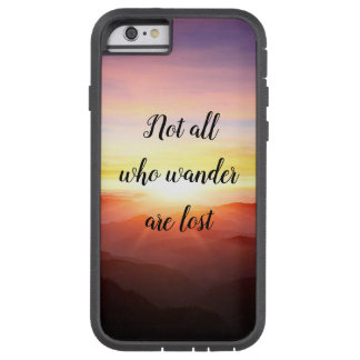 Not all who wander at lost tough xtreme iPhone 6 case