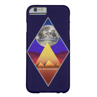 Not Alone Barely There iPhone 6 Case