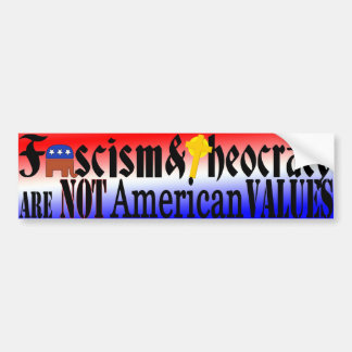 NOT American Values Bumper Sticker