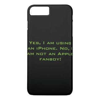 Not an Apple Fanboy iPhone 7 iPhone 8 Plus/7 Plus Case
