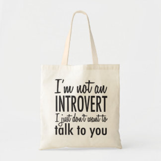 Not an Introvert Tote Bag