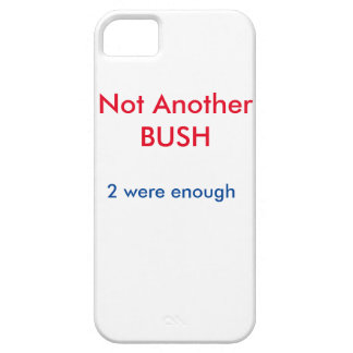 Not Another BUSH case iPhone 5 Covers