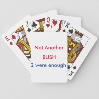 Not Another BUSH Playing Cards