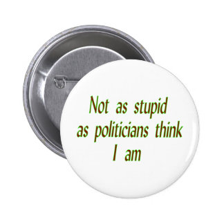 Not as stupid 2 inch round button
