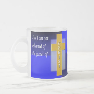 Not Ashamed Christian Bible Verse Glass Frosted Glass Mug