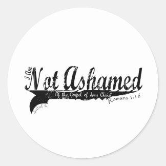Not Ashamed! Classic Round Sticker