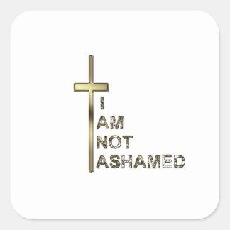 Not Ashamed Square Sticker