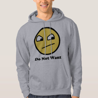 Not Awsome Do Not Want Hoodie