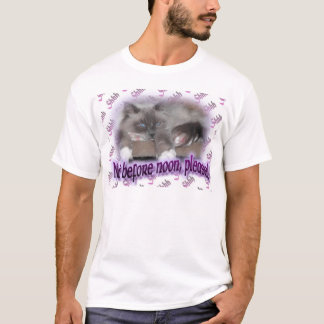 Not before noon (in purple) T-Shirt