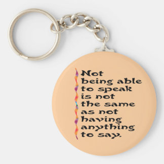 Not Being Able to Speak... Keychain