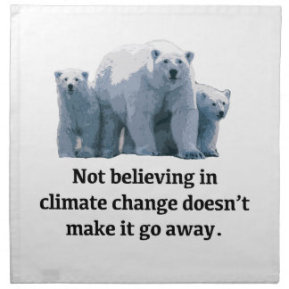 Not believing in climate change napkin