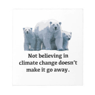 Not believing in climate change notepads