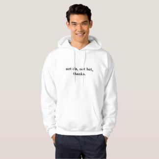 not cis, not het, thanks. hoodie