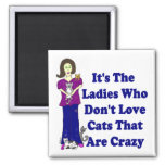 (Not Crazy) Cat Lady Square Refrigerator Magnets