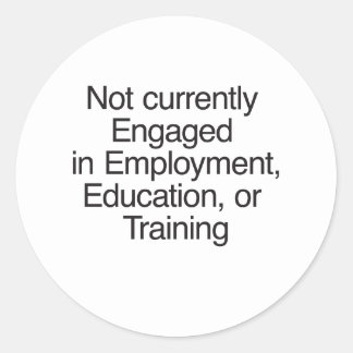 Not currently Engaged in Employment.ai Round Sticker