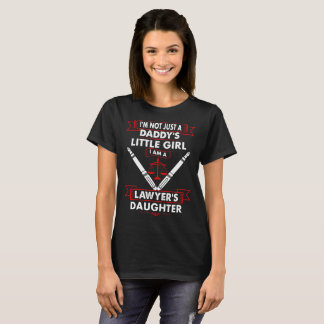 Not Daddys Little Girl Lawyers Daughter Tshirt