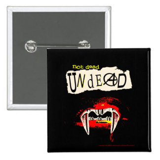 Not Dead Undead 2 Inch Square Button