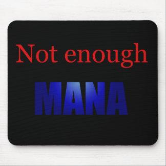 Not enough mana black mouse pad
