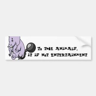 Not Entertainment Bumper Sticker