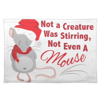 Not Even Mouse Placemat