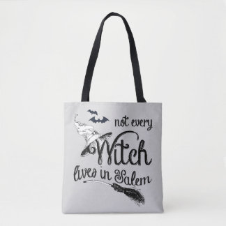 Not Every Witch Lives in Salem Halloween Tote Bag