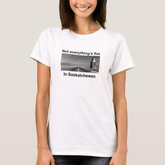 Not Everything's Flat in Saskatchewan T-shirt